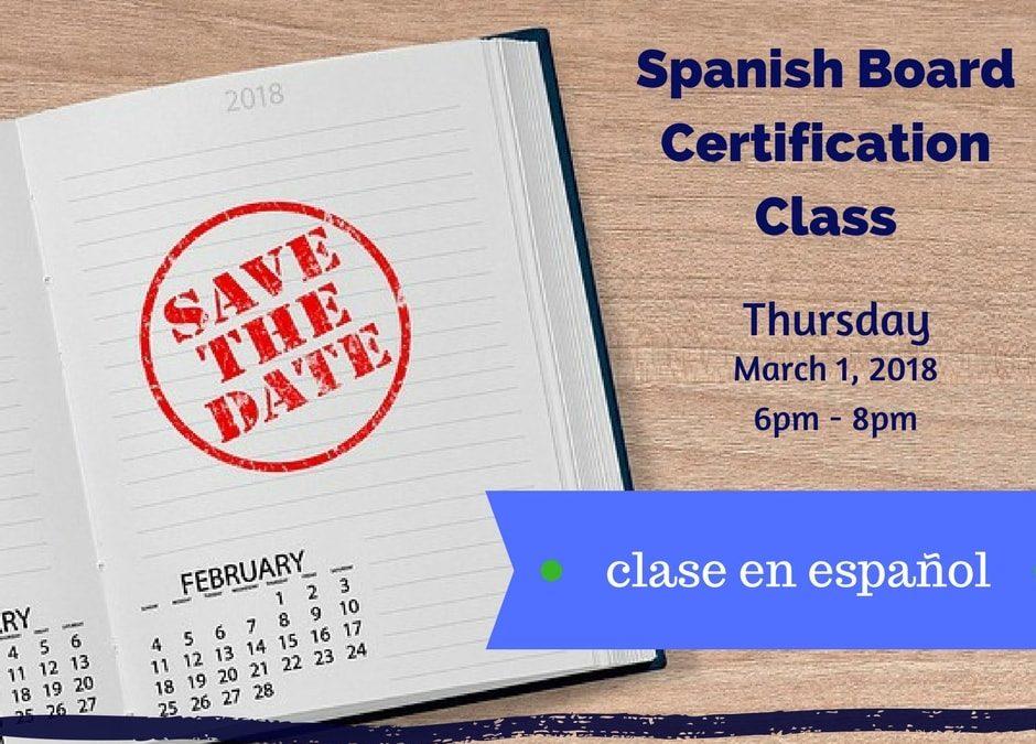 Spanish Board Certification Class