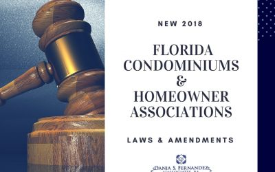 New 2018 Laws & Amendments for Florida Condominiums & Homeowner Associations