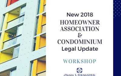 Homeowner Association & Condominium Legal Update Workshop